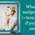 What's a wellpreneur (+ how to know if you are one!)
