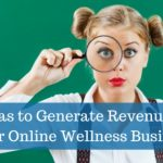 Online Opportunities for Health and Wellness Businesses