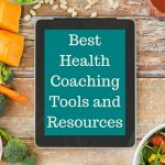 Best Health Coaching Tools and Resources