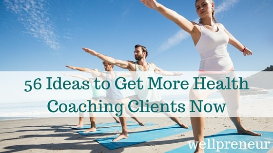 Ideas to get more health coaching clients