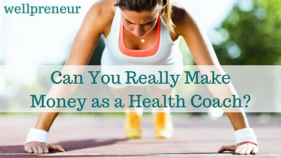 Can You Really Make Money As A Health Coach - 10 simple ways can make money onlinecoach someone remotely