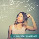 "Can guilt be ""healthy"" in Social Media Marketing for your Wellness Business"