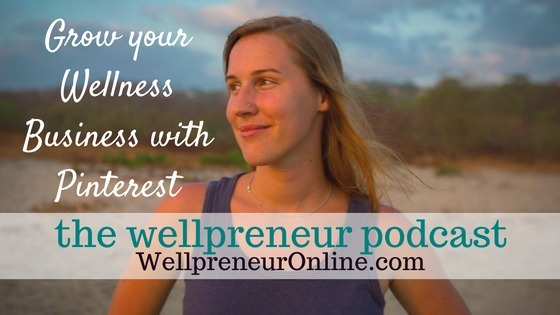 Grow Your Wellness Business with Pinterest