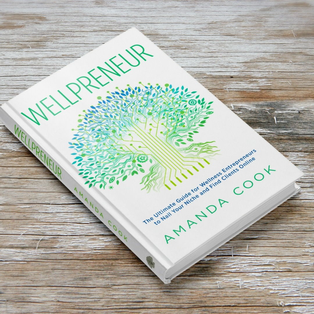 Wellpreneur shop wellpreneur grow your wellness business online my book is meant for all aspiring wellness entrepreneurs like health coaches yoga teachers personal trainers nutritionists health bloggers and more who fandeluxe Choice Image