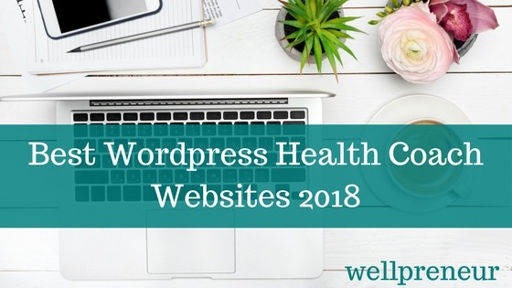 Wellpreneur: Best WordPress Health Coach Websites 2018
