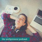 Wellpreneur: Affiliate Marketing for health and Wellness Business
