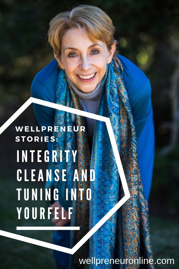 Wellpreneur: Integrity Cleanse with Martha Beck