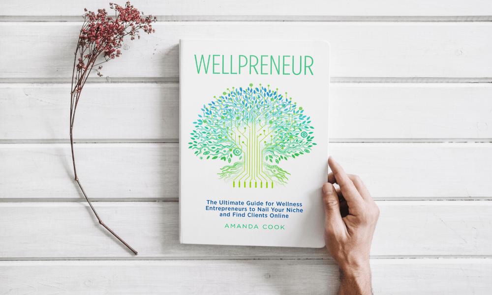 Wellpreneur Book to grow your wellness business